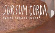 SURSUM CORDA | CARLOS EDUARDO UCHÔA | CAPELA DO MORUMBI | 24.11.2019 – 24.04.2020