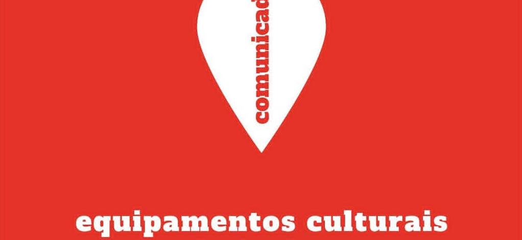 Comunicado – Equipamentos Culturais Fechados